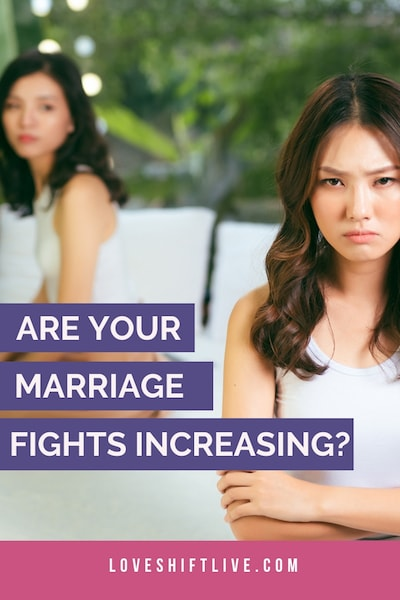 Are your marriage fights increasing?