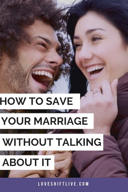 How to Save your Marriage Without Talking About it