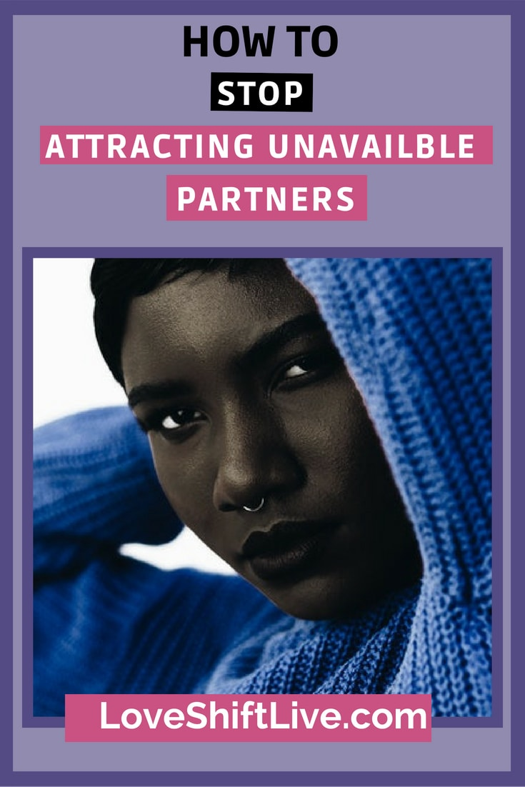 Stop attracting unavailable partners